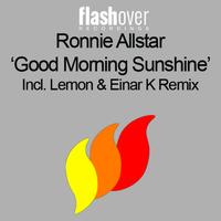 Ronnie Allstar - Good Morning Sunshine