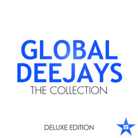 Global Deejays - The Collection - taken from superstar Deluxe Edition