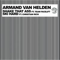 Armand Van Helden - Shake That Ass Ski Hard