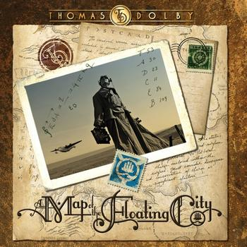 Thomas Dolby - A Map of the Floating City (Explicit)