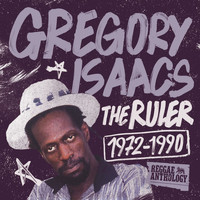 Gregory Isaacs - Reggae Anthology: Gregory Isaacs - The Ruler [1972-1990]