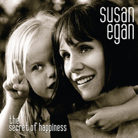 Susan Egan - The Secret of Happiness