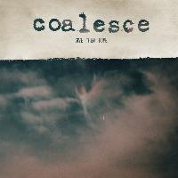 Coalesce - Give Them Rope - Reissue