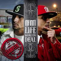 Infiniti - Life Before The Deal EP