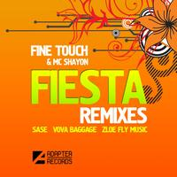 Fine Touch Feat. Mc Shayon - Fiesta (Remixes)