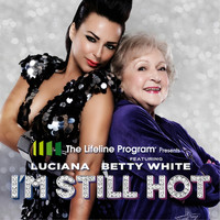 Luciana - I'm Still Hot (feat. Betty White)