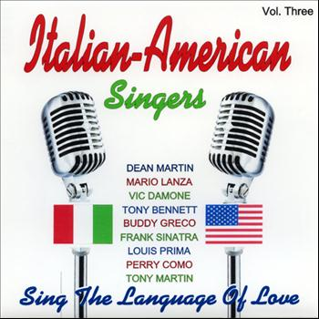 Various Artists - Italian - American Singers - Vol. Three