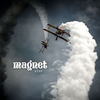 Magnet - Stay