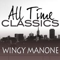 Wingy Manone - All Time Classics