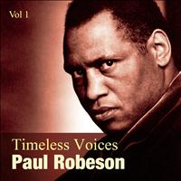 Paul Robeson - Timeless Voices: Paul Robeson Vol 1