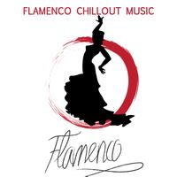 Flamenco Music Musica Flamenca Chill Out - Flamenco Guitar: Flamenco Dance Chillout Music
