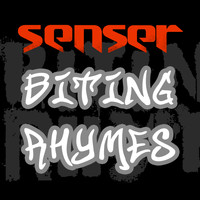 Senser - Biting Rhymes