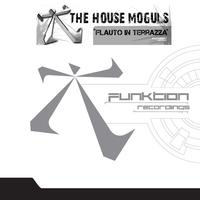 The House Moguls - Flauto In Terrazza