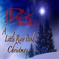 Little River Band - A Little River Band Christmas