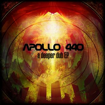 Apollo 440 - A Deeper Dub EP (Explicit)