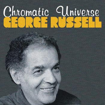 George Russell - Chromatic Universe