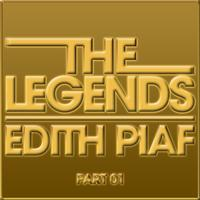 Édith Piaf - The Legends - Edith Piaf