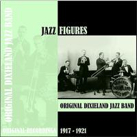 Original Dixieland Jazz Band - Jazz Figures / Original Dixieland Jazz Band (1917-1921)