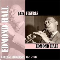 Edmond Hall - Jazz Figures / Edmond Hall (1941-1944)