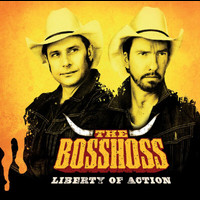 The BossHoss - Liberty Of Action
