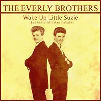 The Everly Brothers - The Everly Brothers - Wake Up Little Suzie