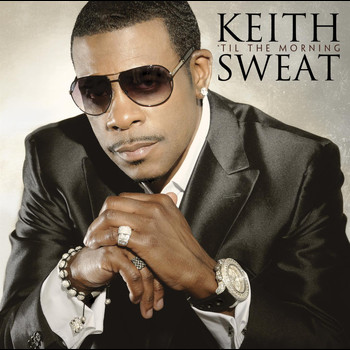 Keith Sweat - 'Til the Morning