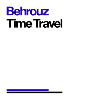 Behrouz - Time Travel
