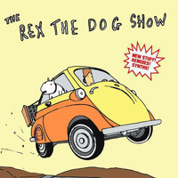 Rex The Dog - The Rex The Dog Show