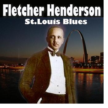 Fletcher Henderson - St. Louis Blues