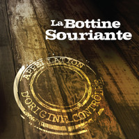 La Bottine Souriante - Appellation d'Origine Controlee
