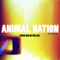 Animal Nation - Tall Man 2: Every Day In The Life