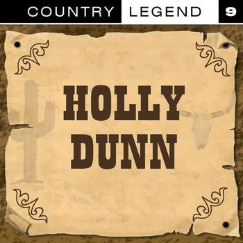 HOLLY DUNN - Conutry Legend Vol. 9