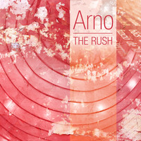 Arno - The Rush - EP