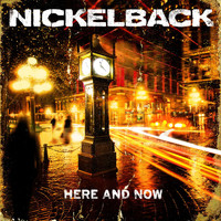 Nickelback - Here and Now (Audio Only Version)