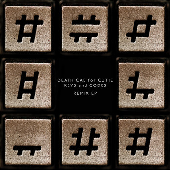 Death Cab for Cutie - Keys and Codes Remix EP