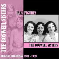 The Boswell Sisters - Jazz Figures / The Boswell Sisters (1931-1939)
