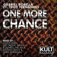 Gabriel Robella - KULT Records Presents: One More Chance