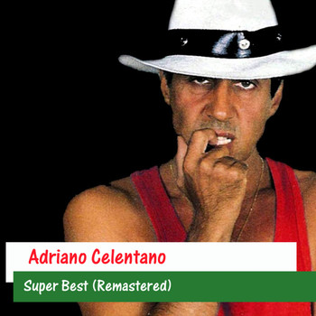 Adriano Celentano - Super Best (Remastered)