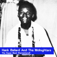 Hank Ballard and the Midnighters - The Super Best (Remastered)