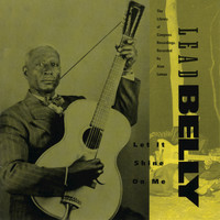 Lead Belly - Let It Shine on Me -- The Library of Congress Recordings, V. 3