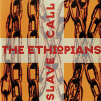 The Ethiopians - Slave Call