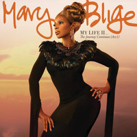 Mary J. Blige - My Life II...The Journey Continues (Act 1) (Deluxe)