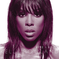 Kelly Rowland - Here I Am (Int'l Version)