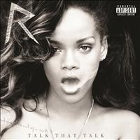 Rihanna - Talk That Talk (Deluxe [Explicit])