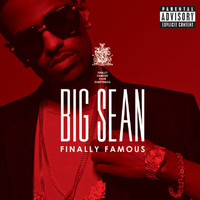 Big Sean - Finally Famous (Explicit)