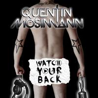 Quentin Mosimann - Watch Your Back
