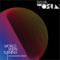 Sylvia Tosun - World Keeps Turning - Remixes