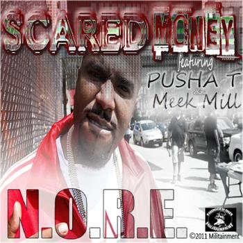 N.O.R.E. - Scared Money (feat. Pusha T and Meek Mill)