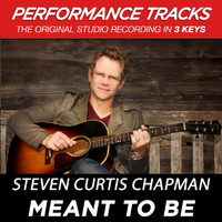Steven Curtis Chapman - Meant to Be (Performance Tracks) - EP