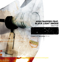 Adultnapper feat. Black Light Smoke - Idiot Fair